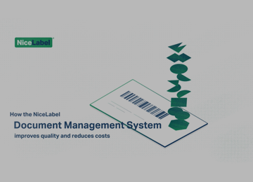 How the NiceLabel Document Management System improves quality and reduces costs